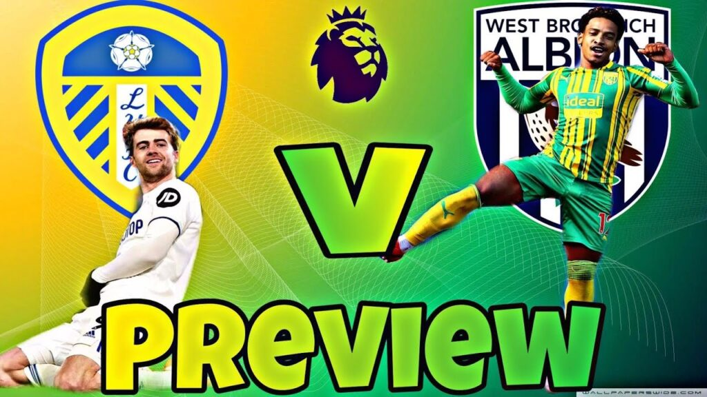 Leeds-United-vs-West-Bromwich-Albion-Preview